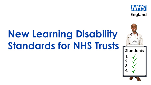 New Learning Disability Improvement Standards for NHS Trusts
