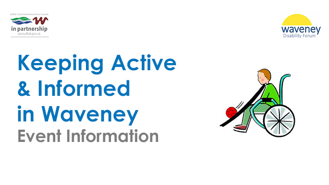 Keeping Active and Informed in Waveney