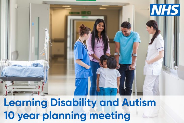 Learning Disability and Autism – 10 year planning meeting