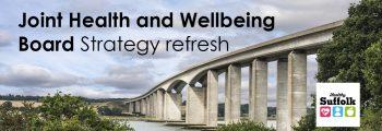 Health & Wellbeing Board Strategy refresh