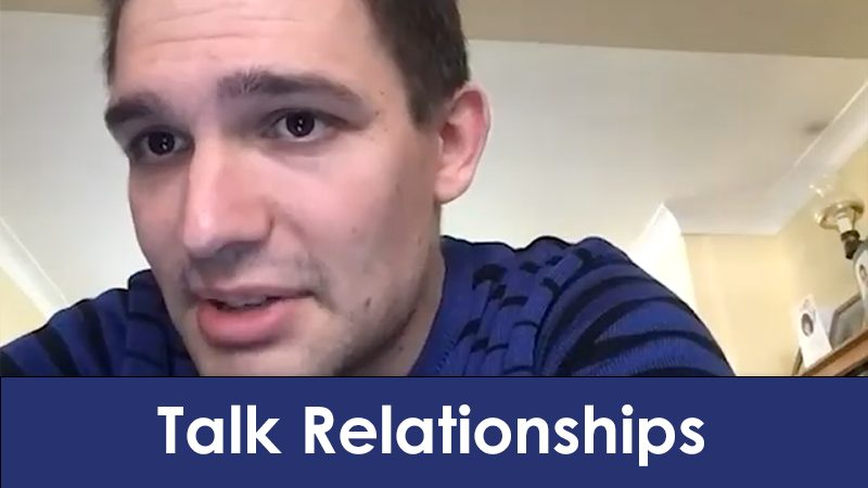 Patrick talking about relationships